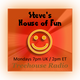 Steve's House of Fun from 20 February 2017