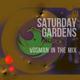 Vosman In The Mix - Saturday Gardens