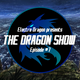 DRAGON SHOW #7