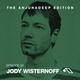The Anjunadeep Edition 26 With Jody Wisternoff DJ mix set