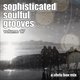Sophisticated Soulful Grooves Volume 17 (January 2018)