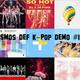 Smos Def K-Pop Mix Demo #1