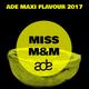 MISS M&M - ADE 2017 - LIVE SET
