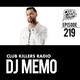 Club Killers Radio #219 - DJ Memo