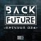 Back To The Future Ep. 034 | FUTURE ✘ BASS ✘ ELECTRO