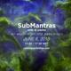SubMantras (( June 6, 2018 ))