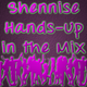 Shennise - Hands-Up in the Mix #8