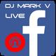 DJ MARK V - Facebook Live Mix (03-13-17)