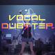 Vocal Dubstep 2