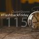 QUIETSTORM #FlashbackFriday 115 [Hour 4 / 02.18.07 @ 91.1 NX]