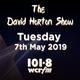 The David Horton Show - Tuesday 7th May 2019
