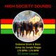 HIGH SOCIETY SOUNDS VINTAGE MIXTAPE SESSIONS DUBWISE DRUM & BASS JUMP UP JUNGLE RAGGA