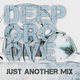 JUST ANOTHER MIX #031 (Deep Groove)