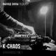 Vykhod Sily Podcast - K-Chaos Guest Mix