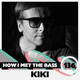 Kiki - HOW I MET THE BASS #136