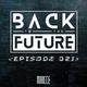Back To The Future Ep. 021   FUTURE ✘ BASS ✘ ELECTRO