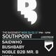 The Basement Studio - Southpoint Takeover with SaidWho, Bushbaby, Noble, Mr B, KXVU, Razor & Duke -