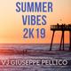 Summer Vibes 2K19