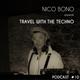 Nico Bono - travel techno in novembre 2k16