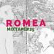 Romea mixtape #25