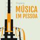 MUSICA EM PESSOA - 24032011 - MATEUS MAPA