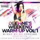 Deefine's Weekend Warm-Up Vol. 1