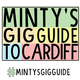 PODCAST: // Minty's Gig Guide to Cardiff - 24th April to 30th April 2017