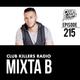 Club Killers Radio #215 - Mixta B