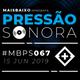 Pressão Sonora - 15-06-2019