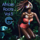 African Roots Vol.5 Mixed By Papa Tony