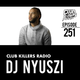 Club Killers Radio #251 - DJ Nyuszi