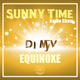 EQUINOXE SUNNY Time RadioShow  TROPICS83 WebRadio - Dj MyV