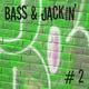 Bass & Jackin' House Vol. 2