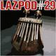 LAZPOD #29