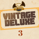 Vintage Deluxe - Episode 3 (January 2017)