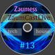 Zaumess - ZaumCastLive #13