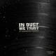 In Dust We Trust Vol 2 (a Dusted Wax Kingdom mixtape)
