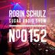 Robin Schulz | Sugar Radio 152