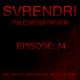 SVRENDR! with DJ I/\N CHRISTOPHER - Episode 14 June 2nd 2019