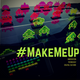 #MakeMeUp - Episode 17