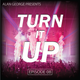 TURN IT UP (ep. 8) DJ mix set