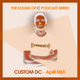 The sound of C podcast series- april mix