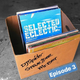 Selected Eclectic - Episode 4 (Guest Mix - Simo)