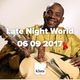 Late Night World 06 09 2017