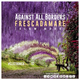 AGAINST ALL BORDERS - Frescadamare #ELECTRONICA event 03 #AABsound