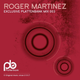 Roger Martinez - Plattenbank Podcast || February 2016