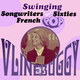Swinging Songwriters Of Sixties French Pop ● Vline Buggy ● logo