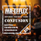 CONFUSION 020 Deephouse - Techhouse - Techno mixed by MR EFFLIX
