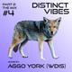 Distinct Vibes #4 Part Two: Aggo York (WDIS)