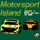 Motorsport Island Ep2: Boys (and Girls) To Men